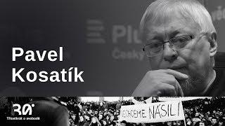 Pavel Kosatík: Když chcete trestat, je dobré trestat konkrétní lidi za konkrétní věci