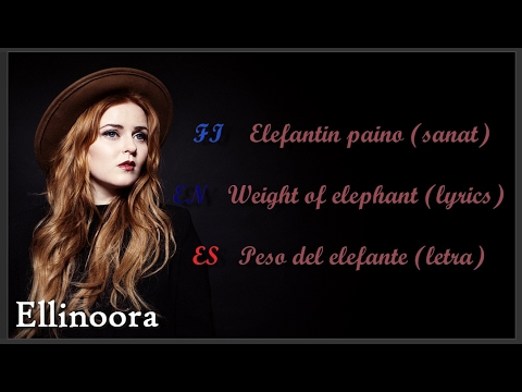 Elefantin paino  - Ellinoora (Sanat/Lyrics/Letra)