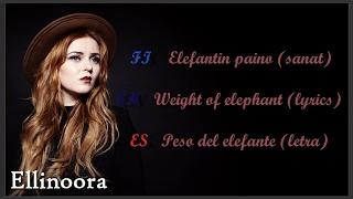 Elefantin paino  - Ellinoora (Sanat/Lyrics/Letra)