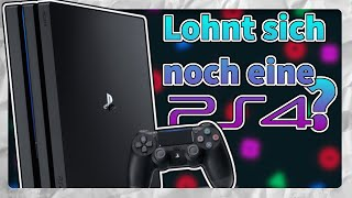 Lohnt es sich noch, eİne Playstation 4 zu kaufen?!