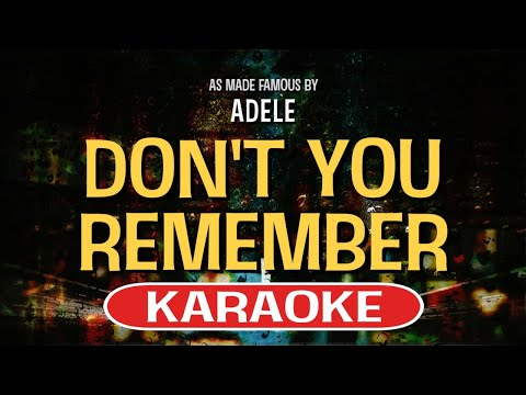 Don't You Remember Karaoke Version by Adele (Video with Lyrics)