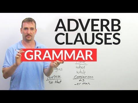 Learn English Grammar: TheAdverb Clause