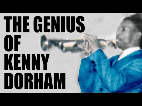 Kenny Dorham - The Genius Of Kenny Dorham, 2 hours of Bebop, Harbop and Swing!