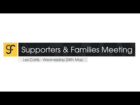 CF Supporters & Families Meeting - Wednesday 24th May