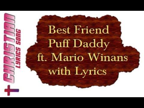 Best Friend - Puff Daddyft. Mario Winans with Lyrics
