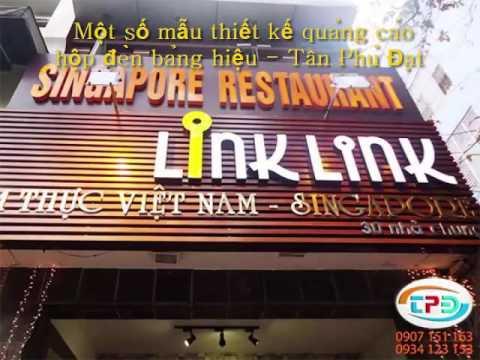 Một số mẫu thiết kế quảng cáo hộp đèn bảng hiệu – Tân Phú Đạt