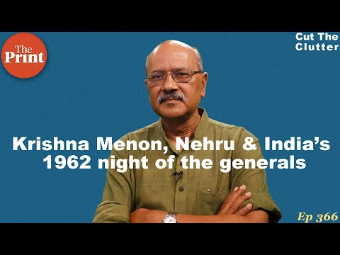 Who's to blame for India's 1962: bumbling Nehru, paranoid Krishna Menon or squabbling Generals
