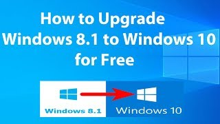 Upgrade Windows 8.1 to Windows 10 for Free