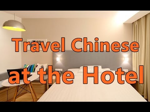 Chinese Conversations Used at the Hotel | Travel Chinese