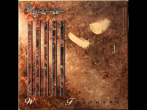 Kajagoogoo - White feathers-02 - White feathers