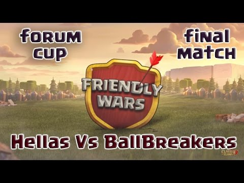 Clash of Clans - Forum Cup - Friendly War! Th11  Final  ( Hellas VS BallBreakers)