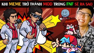 KHI MEME TRỞ THÀNH MOD TRONG FNF SẼ RA SAO / Friday Night Funkin's MOD REVIEW p4 / SpiderGaming 2020