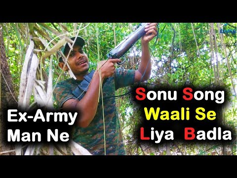 Ex-Army Man the revenge from Sonu song 2017 | In Indian Army style | Tuza Mazyavar Bharosa Nay Kay