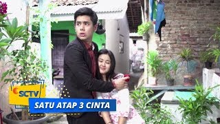 Download Video Highlight Satu Atap 3 Cinta - Episode 10 MP3 3GP MP4