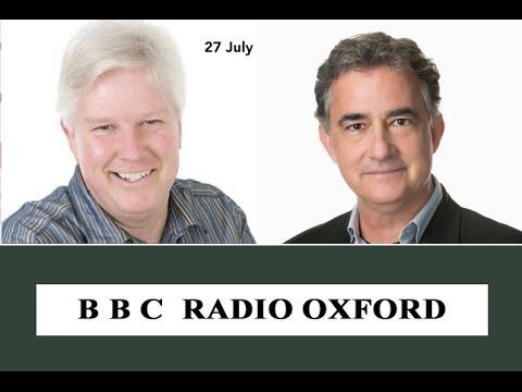 BBC Oxford Radio 27 July