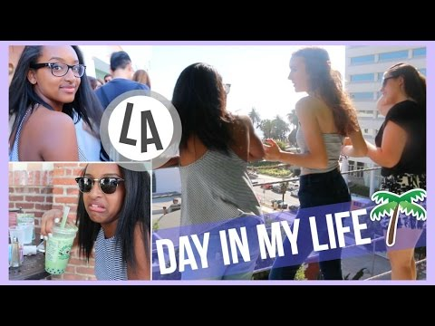 DAY IN MY LIFE: LOS ANGELES, CALIFORNIA