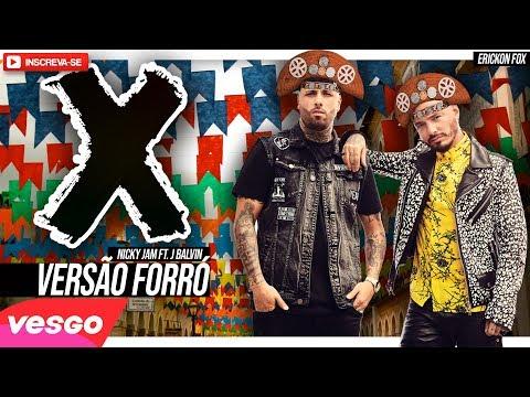 X Equis Nicky Jam ft. J Balvin VERSÃO FORRÓ