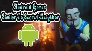 Similiar Games Like Secret Neighbor On Android | Download Now!!!