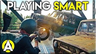 Playing Smart - PLAYERUNKNOWN