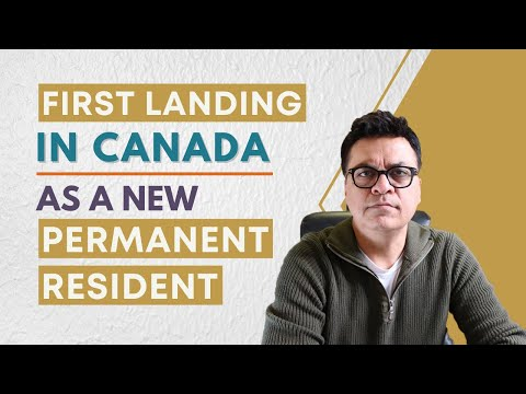 First Landing Process - Canada Immigration