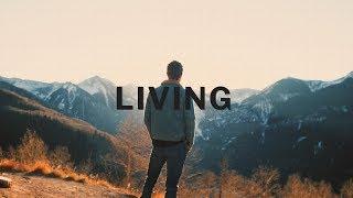 """Living"" - Behind the Lyrics"