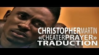 Christopher Martin - Cheater Prayer VOSTFR