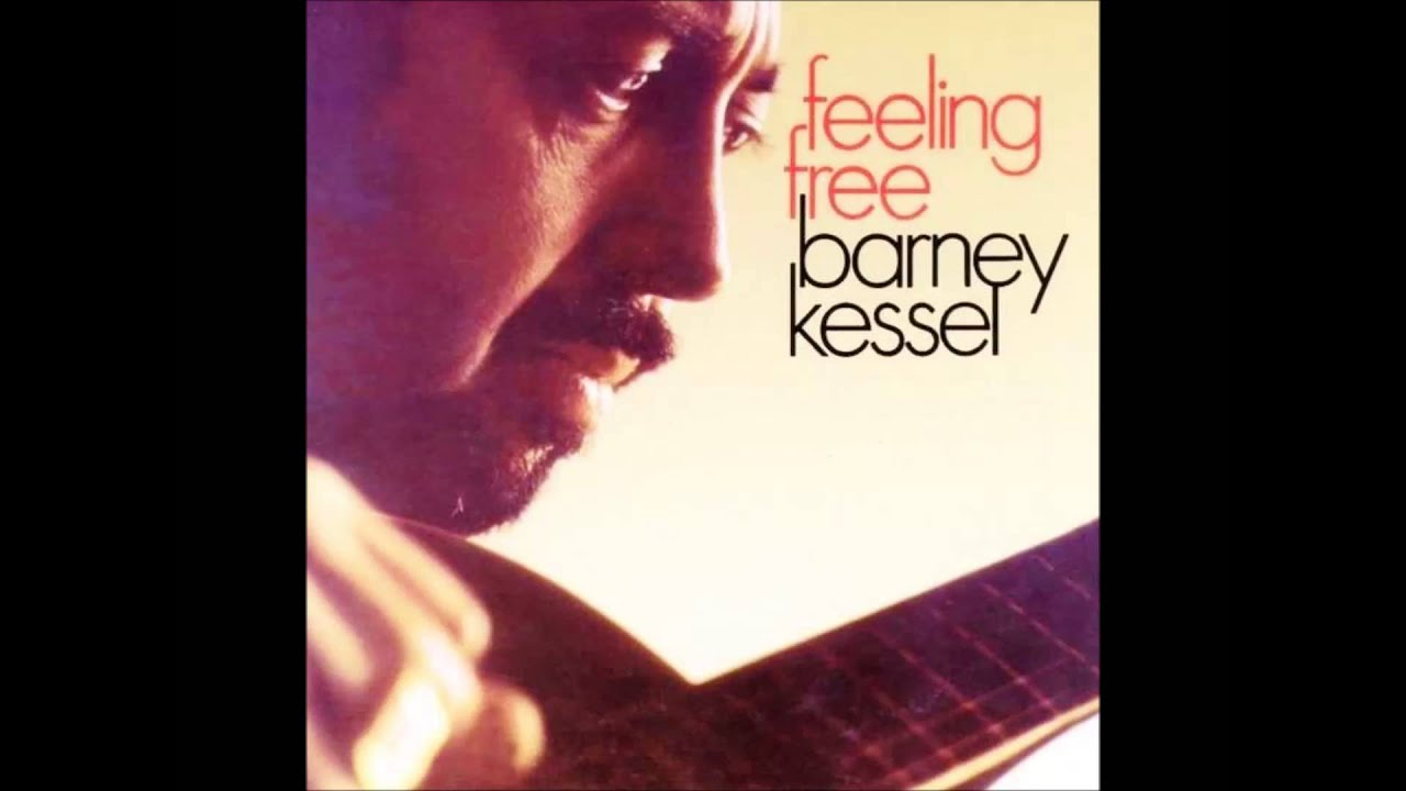 Download GewaGewa ch. BARNEY KESSEL ~ FEELING FREE~ FULL ALBUM