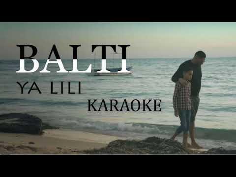Balti - Ya Lili feat. Hamouda KARAOKE LYRİCS VİDEO