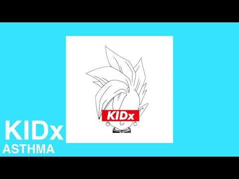 KIDx - ASTHMA [PROD. FRESNO]