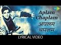 Aplam Chaplam with lyrics | अप्लम चपलम के बोल | Lata Mangeshkar, Usha Mangeshkar Whatsapp Status Video Download Free