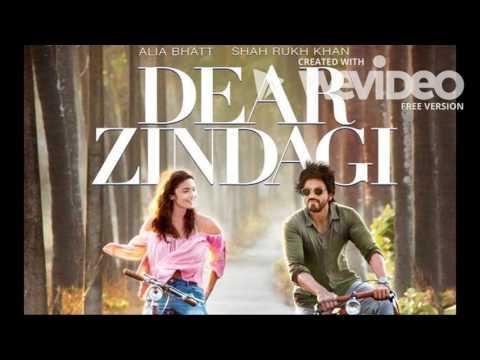 Tu hi hai - Dear Zindagi | Full audio | Alia | Shah Rukh | Gauri S | Arijit