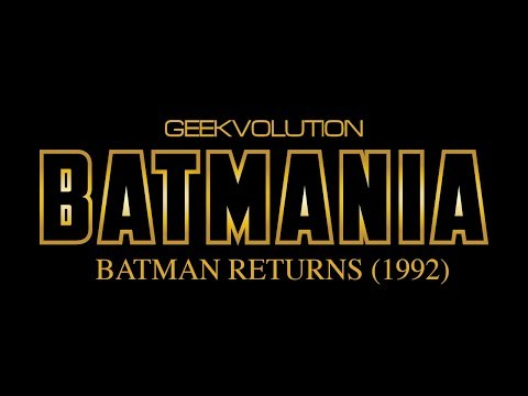 Batmania Day 3 | Batman Returns