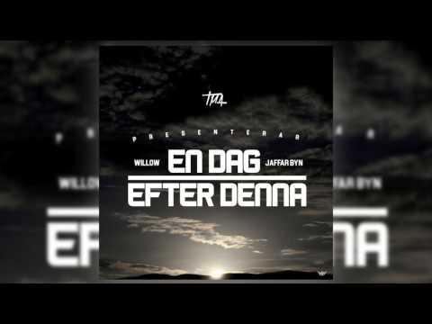 TMA FT WILLOW & JAFFAR BYN - EN DAG EFTER DENNA (AUDIO)