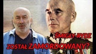 Najbardziej ZNIENAWIDZONA postać w dziejach Polski - tajemicza śmierć Śmigłego-Rydza