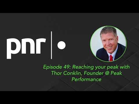 Reaching your peak with Thor Conklin, Founder @ Peak Performance