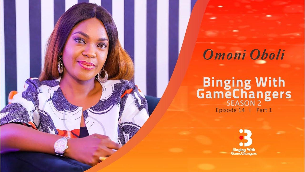 Download Omoni Oboli : Part 1 | Binging with GameChangers | S2EP14