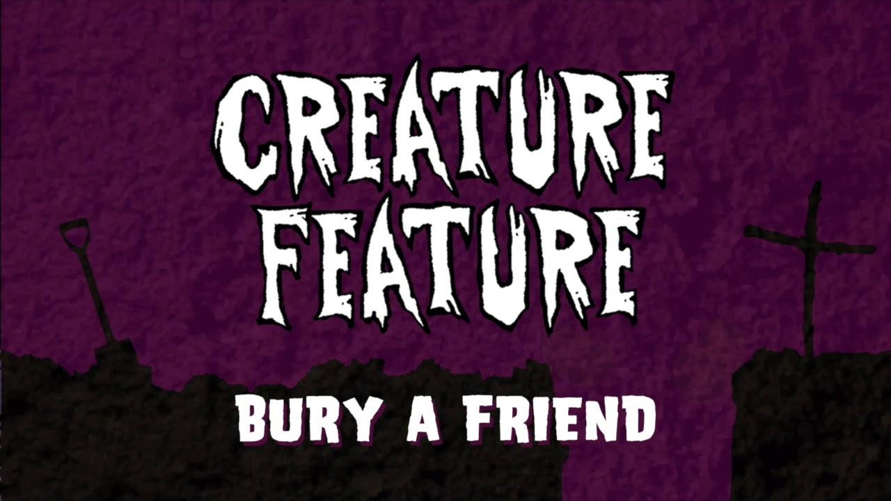Creature Feature  - Bury A Friend ~ (Billie Eilish Cover Song)