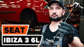 Cómo cambiar Travesaños barras estabilizador SEAT IBIZA IV (6L1) - vídeo gratis en línea