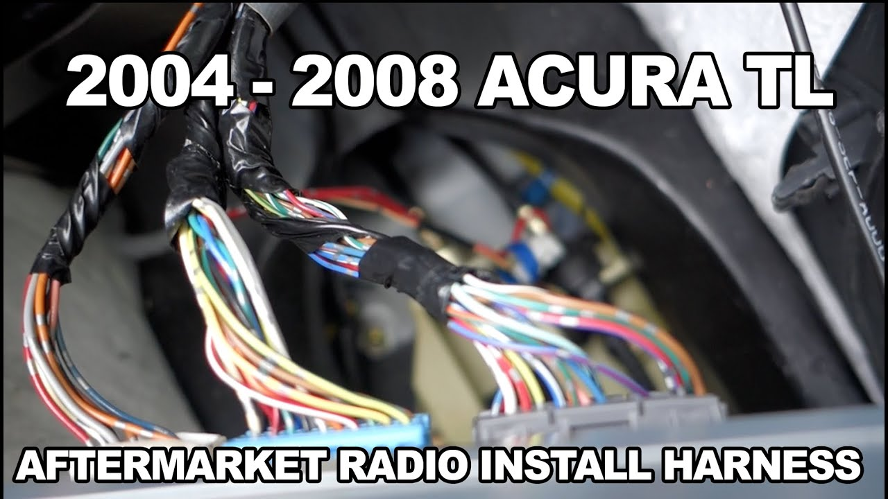 hight resolution of 2004 to 2008 acura tl aftermarket radio harness