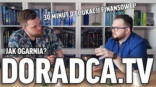 JAK OGARNĄĆ: kasę, pieniądze i edukację finansową? ☕️ Doradca.TV x Kapitalni