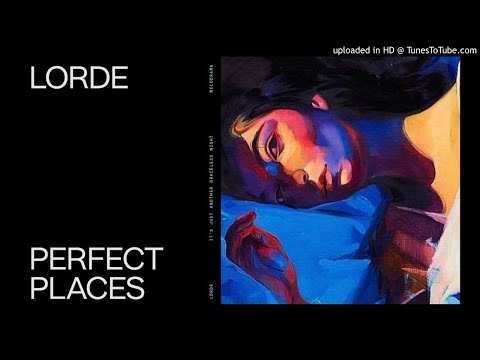 Lorde - Perfect Places (Audio) 3D (use your headphones for better experience)