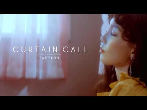 "Free Download [3d Audio] Taeyeon ""curtain Call"" Mp3 dan Mp4"