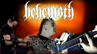 Behemoth - Lucifer [full cover]