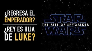Análisis teaser: Star Wars The Rise of Skywalker