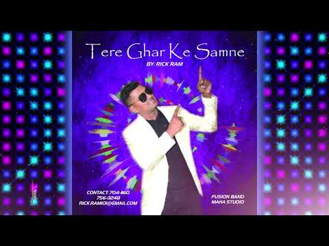 Rick Ram & the Fusion Band - Tere Ghar Ke Samne ( 2k19 Bollywood Release )
