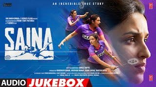 Saina: Audio Jukebox | Parineeti Chopra | Amaal Mallik | Bhushan Kumar