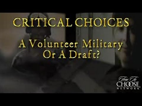 A Volunteer Military or a Draft?