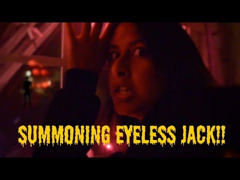 Summoning EYELESS JACK!!! Devour my  KIDNEY!!!