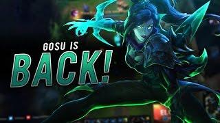 Gosu - GOSU IS BACK