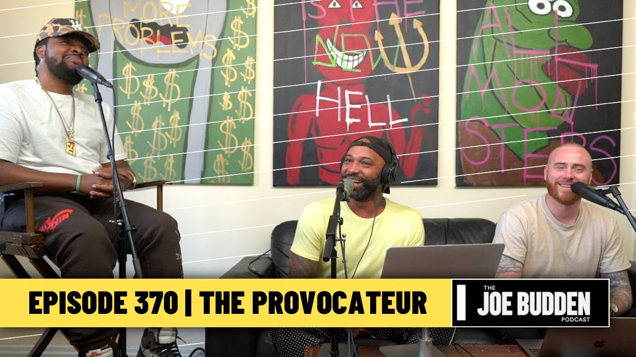 The Joe Budden Podcast Episode 370 | The Provocateur